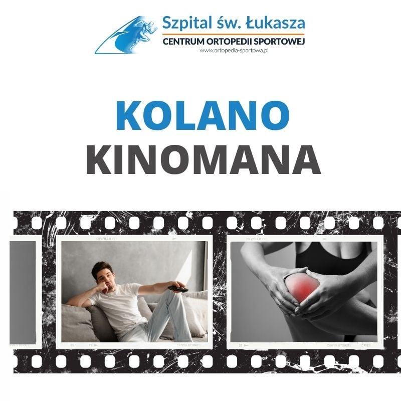 kolano kinomana kolano ortopedia ortopeda bielsko